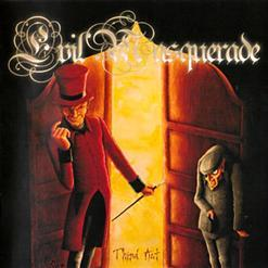 Evil Masquerade - Third Act (2006)